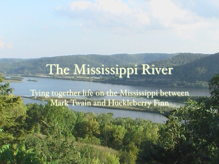 life on the mississippi summary myideasbedroomcom
