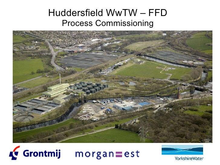 Huddersfield WwTW – FFD Process Commissioning