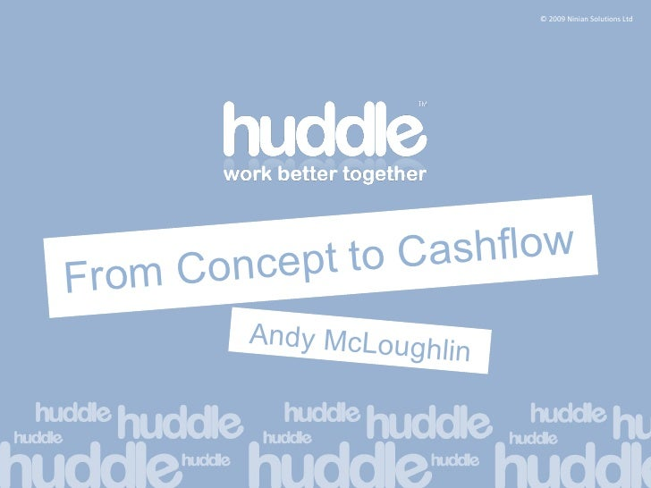 From Concept to Cashflow Andy McLoughlin