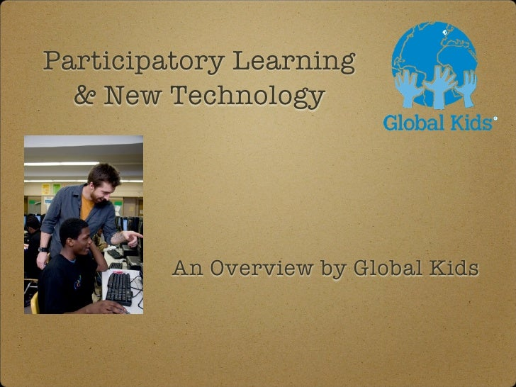 """Participatory Learning and New Technology"" Sample Slideshow"
