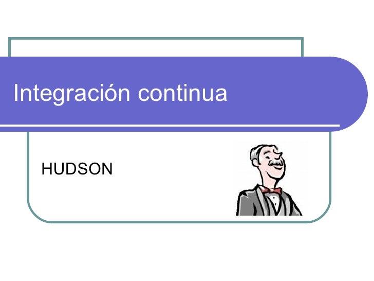 Integración continua HUDSON