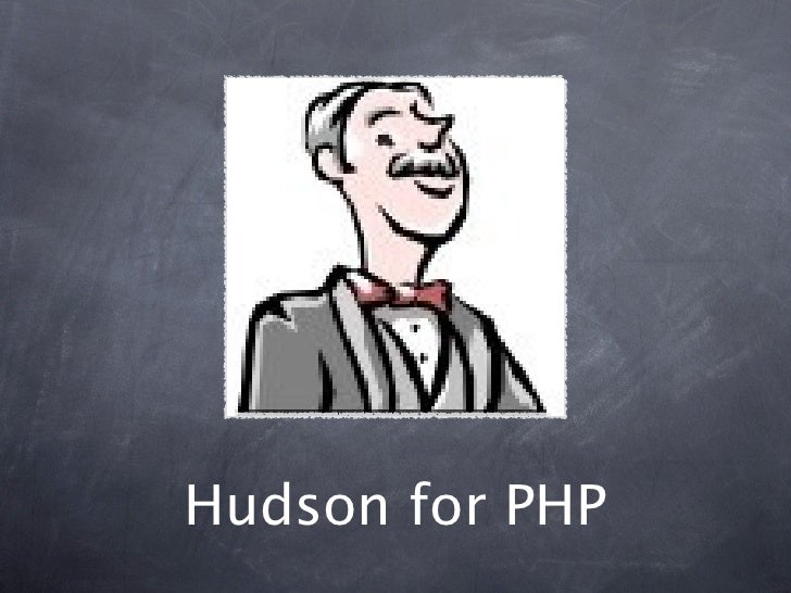 Hudson Continuous Integration for PHP