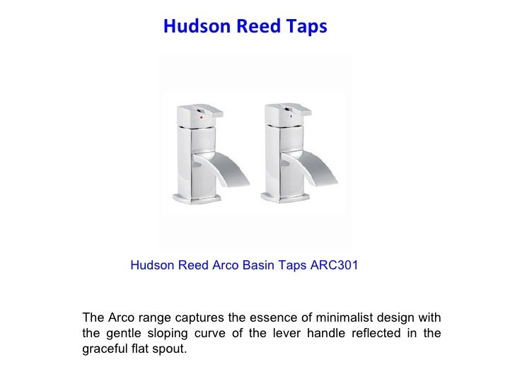 Hudson Reed Taps  Hudson Reed Arco Basin Taps ARC301 The Arco range captures the essence of minimalist design with the g...