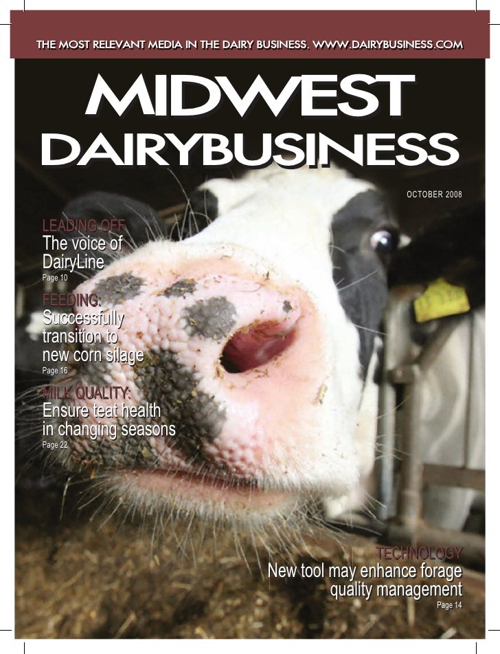 THE MOST RELEVANT MEDIA IN THE DAIRY BUSINESS. WWW.DAIRYBUSINESS.COM               MIDWEST DAIRYBUSINESS                  ...