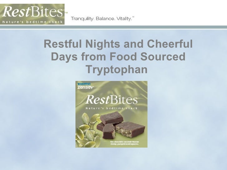Restful Nights and Cheerful Days from Food Sourced Tryptophan