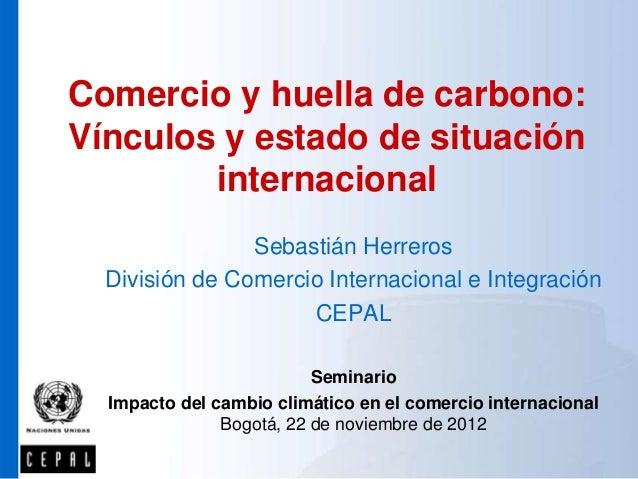 Huella de carbono y las exportaciones de alimentos la experiencia internacional