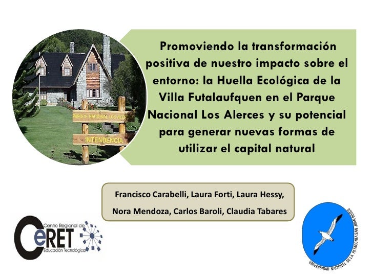 Promoviendo la transformación        positiva de nuestro impacto sobre el         entorno: la Huella Ecológica de la      ...