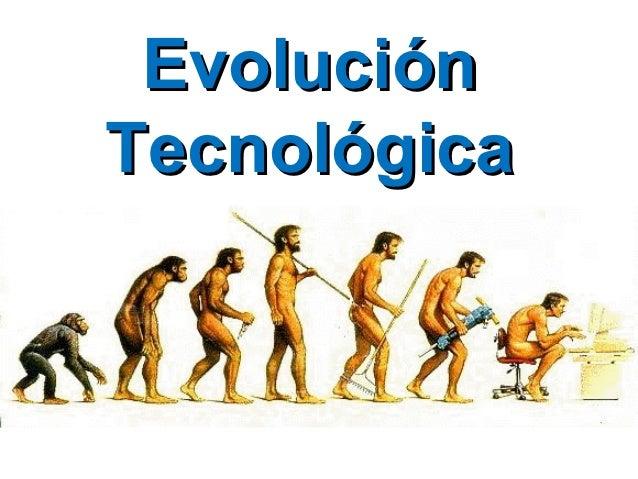 EvoluciónTecnológica