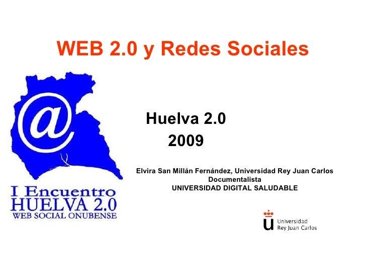 Huelva 2.0 universidad digital saludable urjc