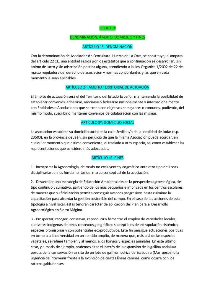 TITULO 1º                         DENOMINACIÓN, ÁMBITO, DOMICILIO Y FINES                                 ARTÍCULO 1º: DEN...