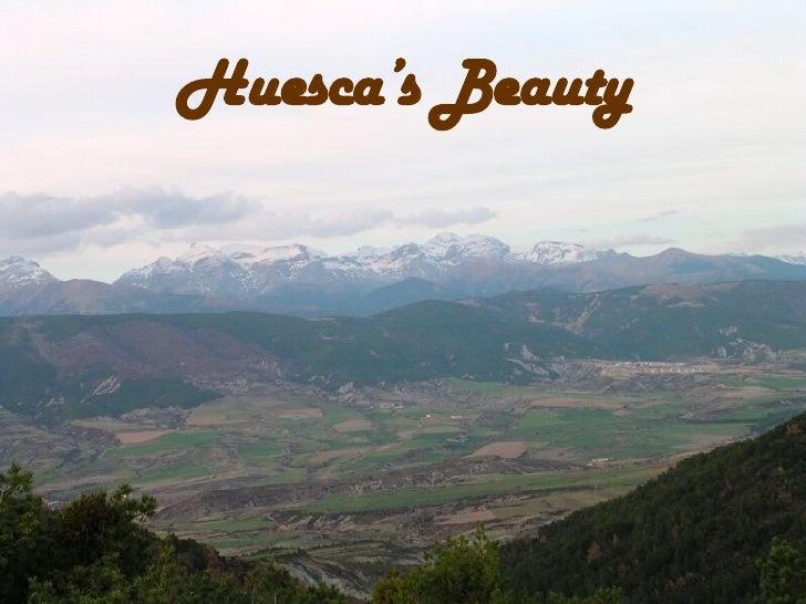 Huesca's Beauty