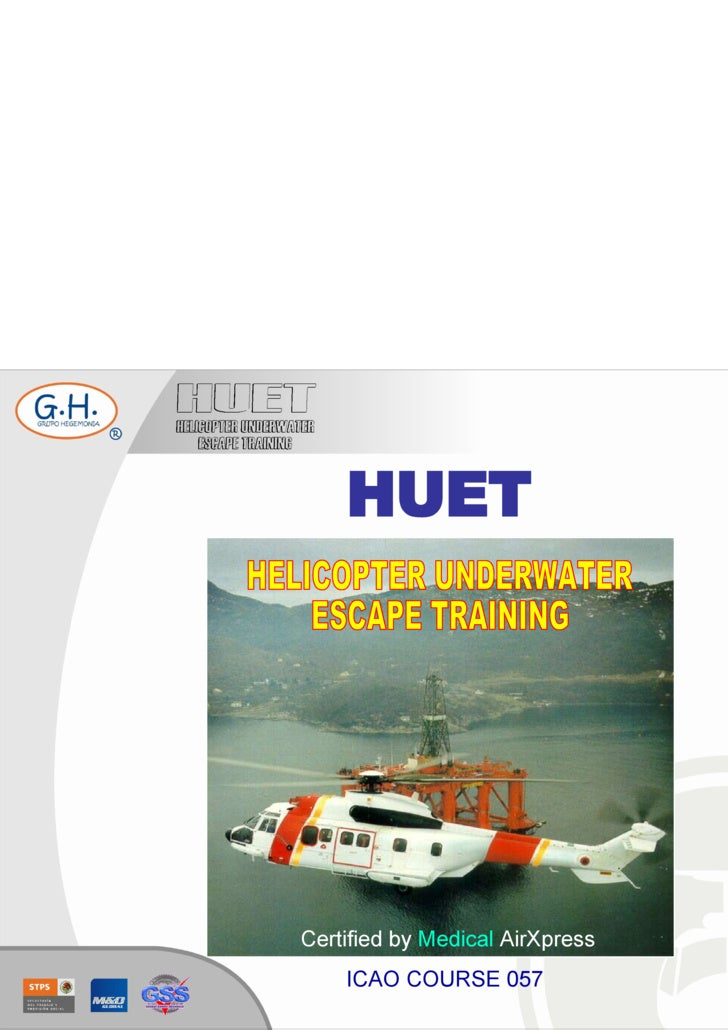 HUET HELICOPTER UNDERWATER ESCAPE TRAINING Certified by  Medical  AirXpress ICAO COURSE 057