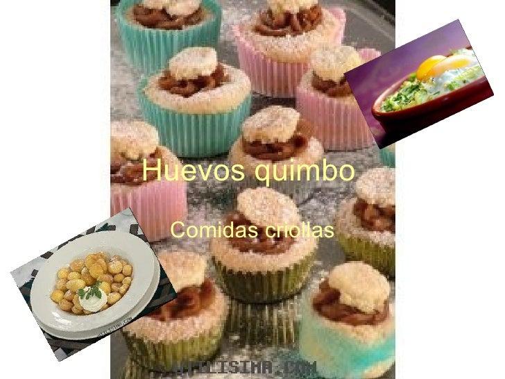 Huevos quimbo Comidas criollas