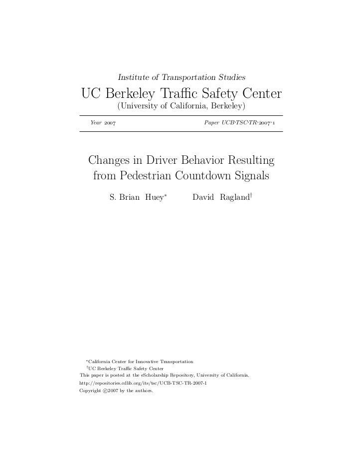 Institute of Transportation StudiesUC Berkeley Traffic Safety Center                 (University of California, Berkeley)   ...