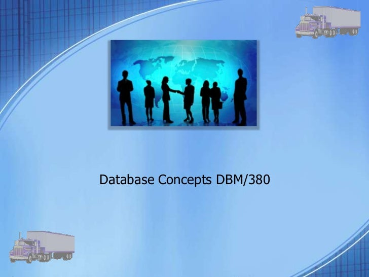 dbm 380 database concepts Do you consider the new approach to teaching the concepts of database  normalization  dbm 380 week 2 individual assignment database design  paper.