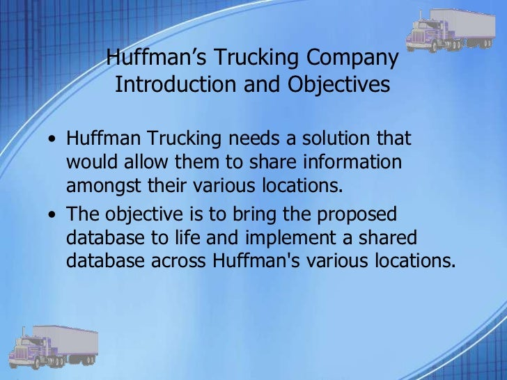 huffman trucking company Liability protection and business entity formation for truckers.