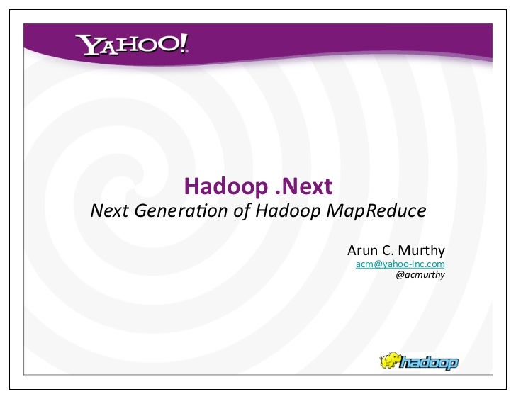 Next Generation MapReduce