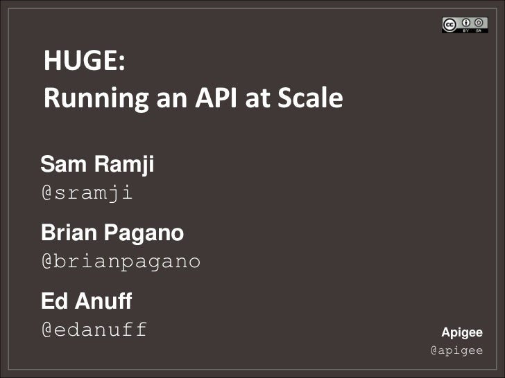 Huge: Running an API at Scale