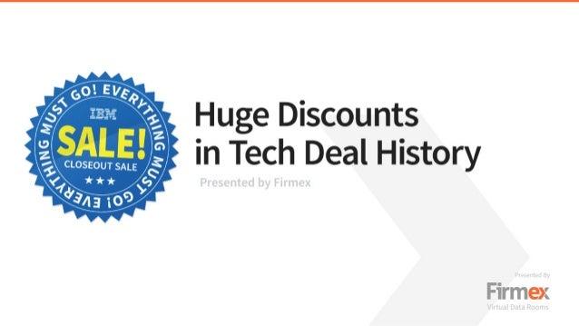 Huge Discounts in Tech Deal History