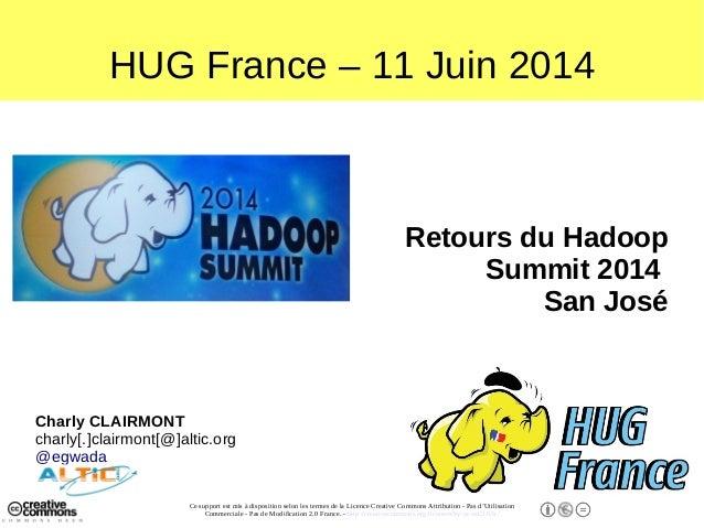 Retour Hadoop Summit San José 2014 - Altic