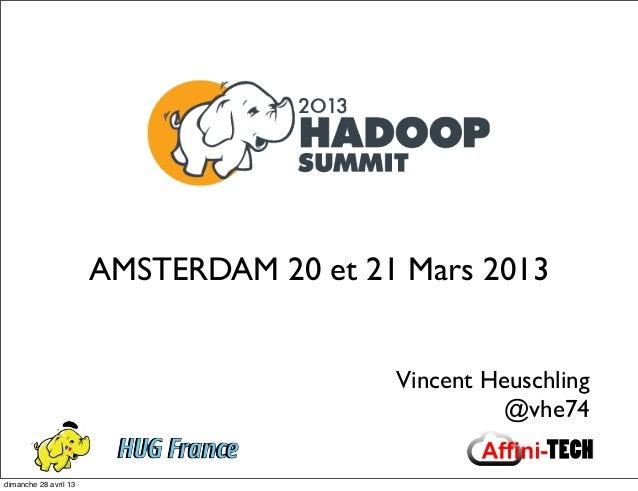 Feedback du EMEA Hadoop Summit 2013