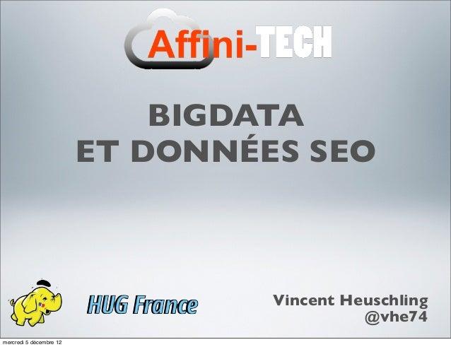 Big Data et SEO, par Vincent Heuschling