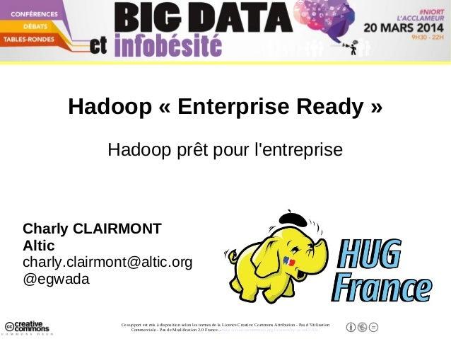 Hadoop prêt pour l'Entreprise