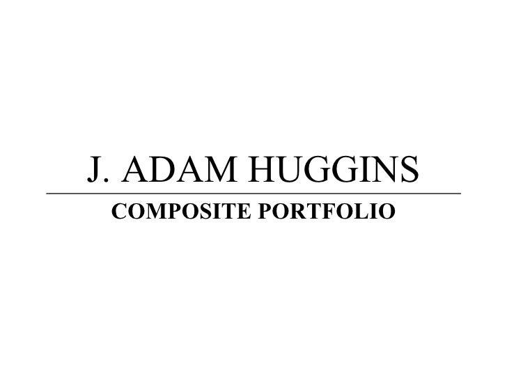 Portfolio of J. Adam Huggins