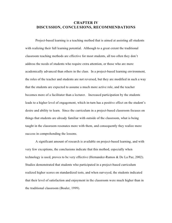 CHAPTER IV        DISCUSSION, CONCLUSIONS, RECOMMENDATIONS       Project-based learning is a teaching method that is aimed...