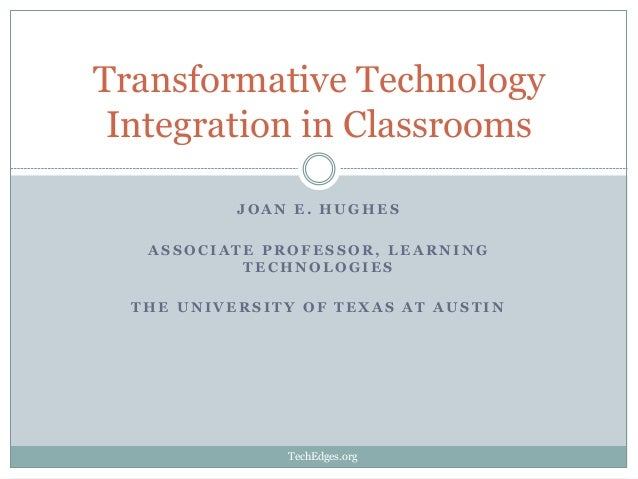 Transformative Technology Integration in Classrooms