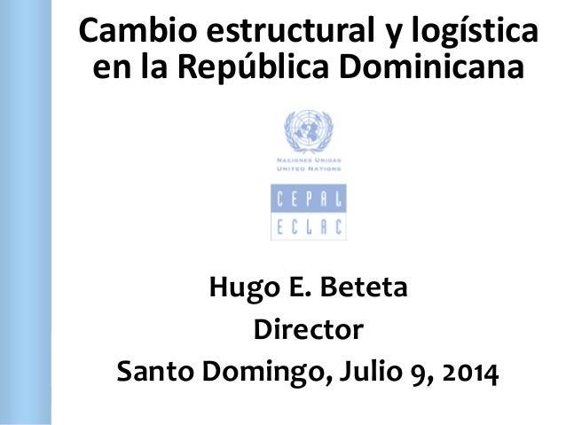 Presentación de Hugo Beteta, Director CEPAL