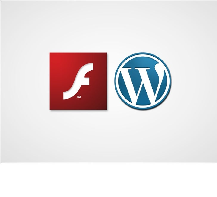 WordPress + Flash = Lovers