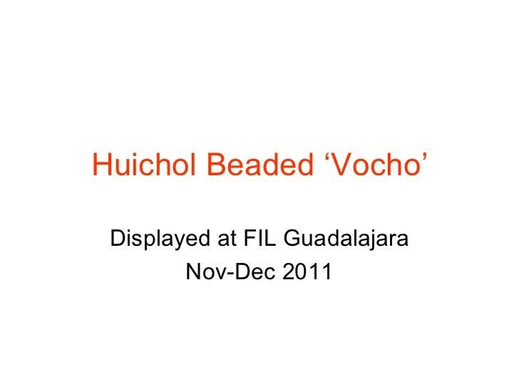 Huichol beaded 'vocho'