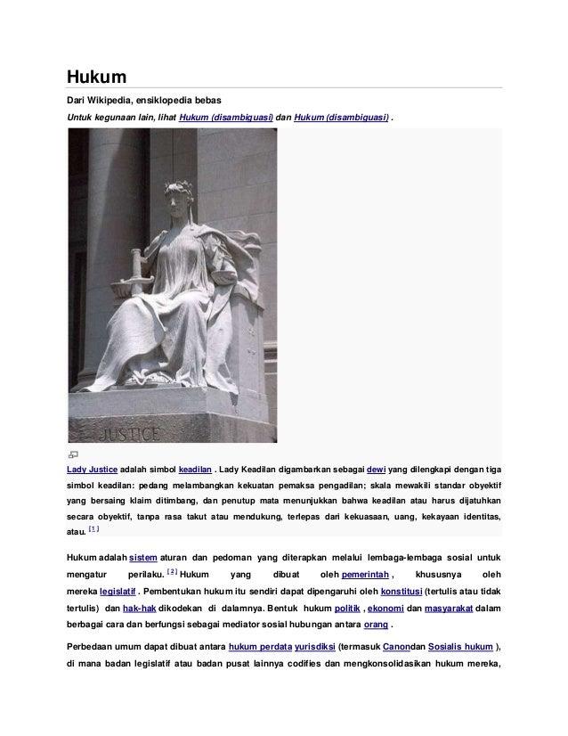 HukumDari Wikipedia, ensiklopedia bebasUntuk kegunaan lain, lihat Hukum (disambiguasi) dan Hukum (disambiguasi) .Lady Just...