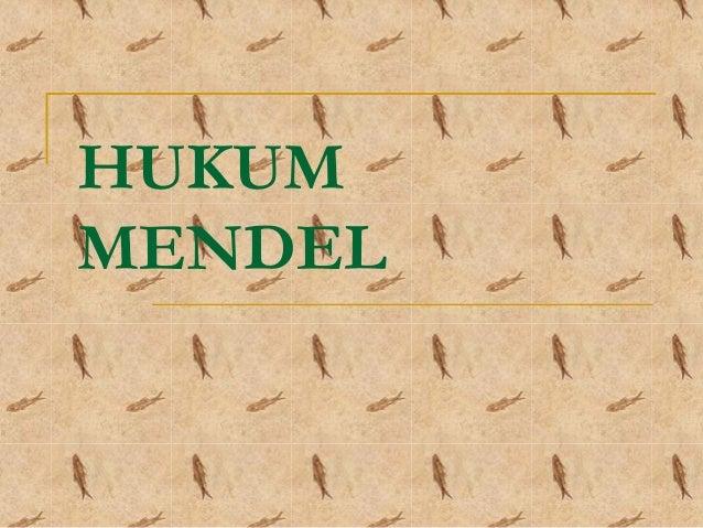 HUKUM MENDEL