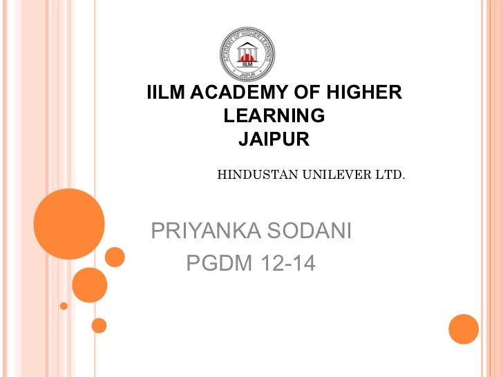 IILM ACADEMY OF HIGHER       LEARNING        JAIPUR      HINDUSTAN UNILEVER LTD.PRIYANKA SODANI   PGDM 12-14