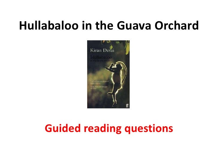 Hullabaloo in the guava orchard essay about myself