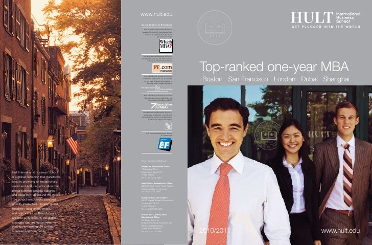 Top-ranked one-year MBA Boston San Francisco London Dubai Shanghai     2010/2011                        www.hult.edu