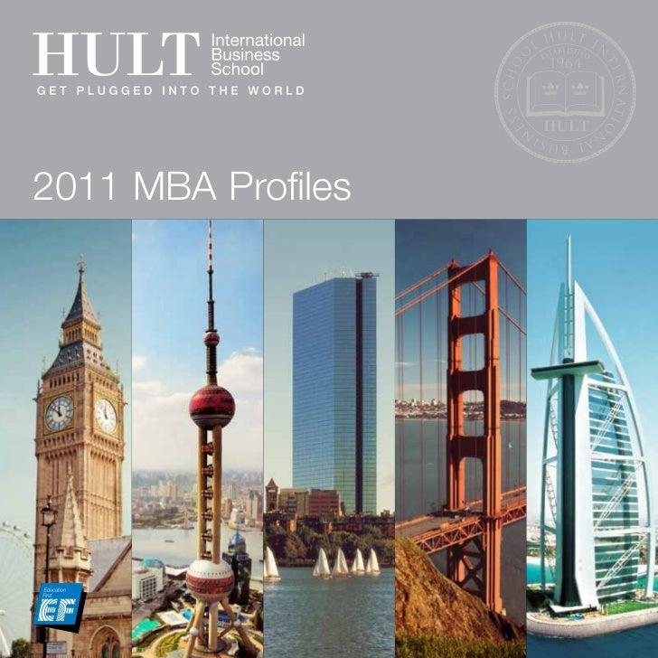 2011 MBA Profiles                    www.hult.edu 1