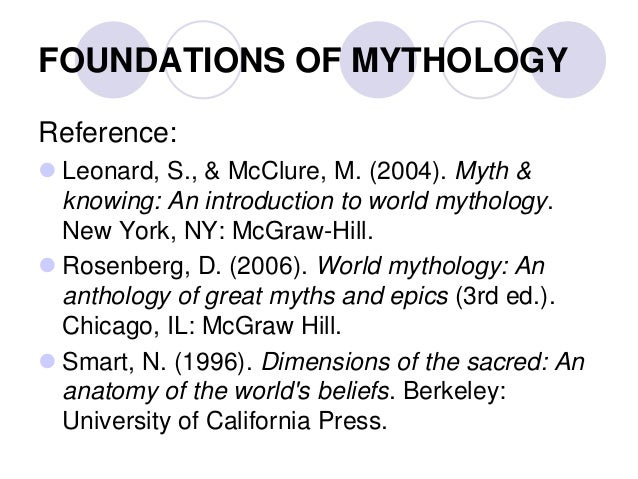 foundations of mythology Read hum 105 week 1 individual foundations of mythology short answers from the story hum 105 complete class by gallvan with 199 readshum 105 week 1 individual.