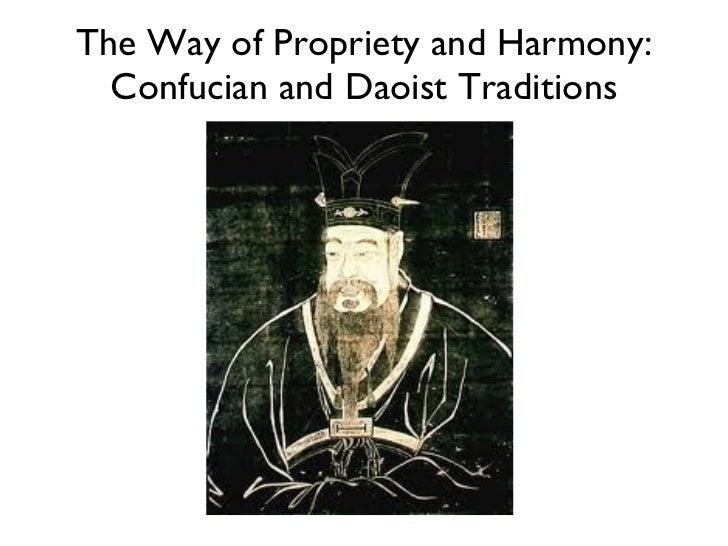 The Way of Propriety and Harmony: Confucian and Daoist Traditions
