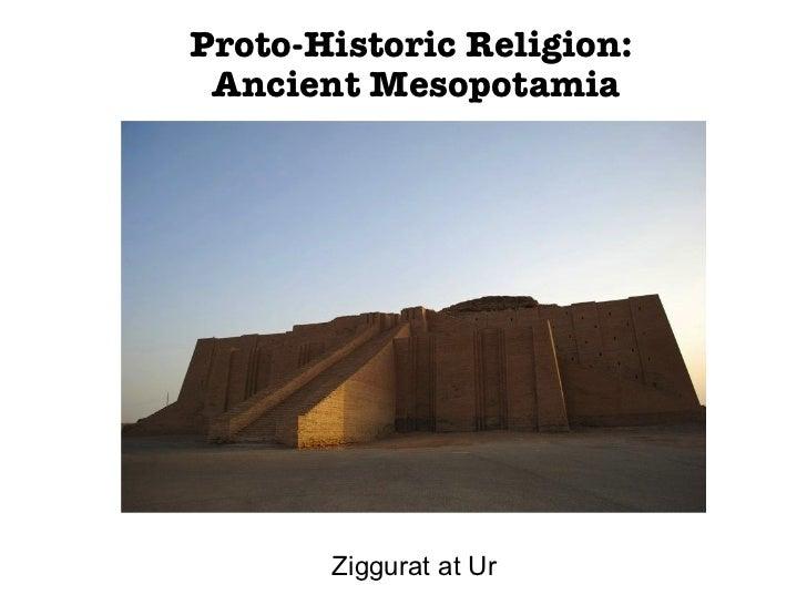 Proto-Historic Religion:  Ancient Mesopotamia Ziggurat at Ur