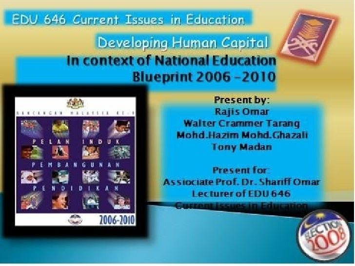 Developing Human Capital in National Education Blueprint 2006-2010