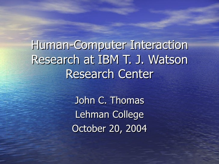 Human computer interaction research at ibm t