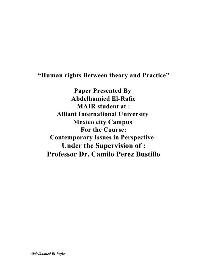 """Human rights Between theory and Practice""                   Paper Presented By                  Abdelhamied El-Rafie     ..."