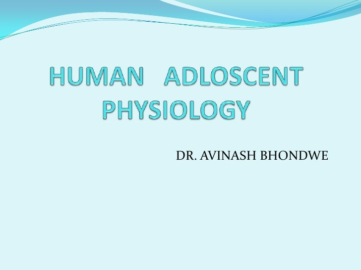Human   adloscent physiology
