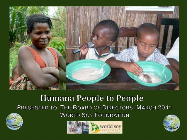 Humana people to people World soy Foundation
