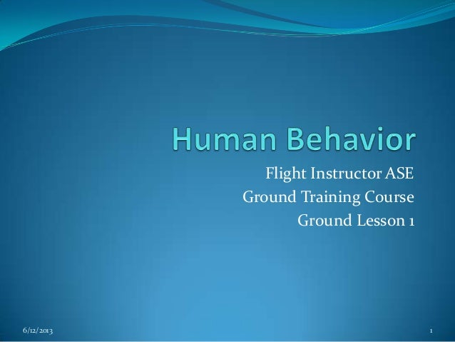 Flight Instructor ASE Ground Training Course Ground Lesson 1  6/12/2013  1