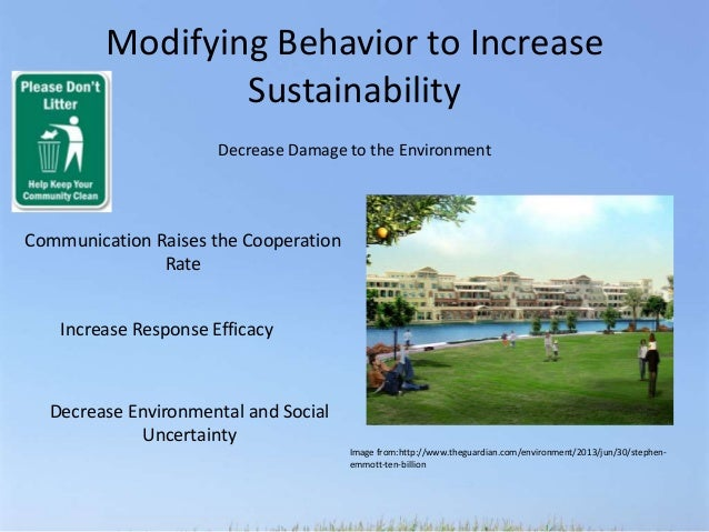 human behavior effected by enviroment The same behavior [1], and of inability to replicate human association  the  measurement of the behavior (the environmental effect, e) and.