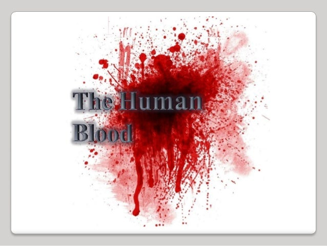 The Constituents of Blood•The average human has 4 – 6 dm³ of blood circulatingin his body.•The major constituents of blood...